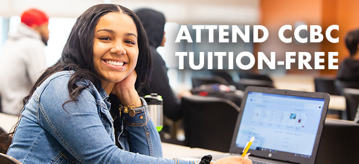a student smiling with the caption, Attend CCBC Tuition-Free