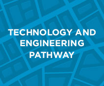 technology and engineering pathway