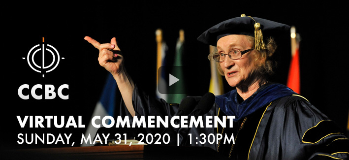 CCBC President on stage with text that reads CCBC Virtual Commencement Sunday May 31 2020 1:30 p.m.